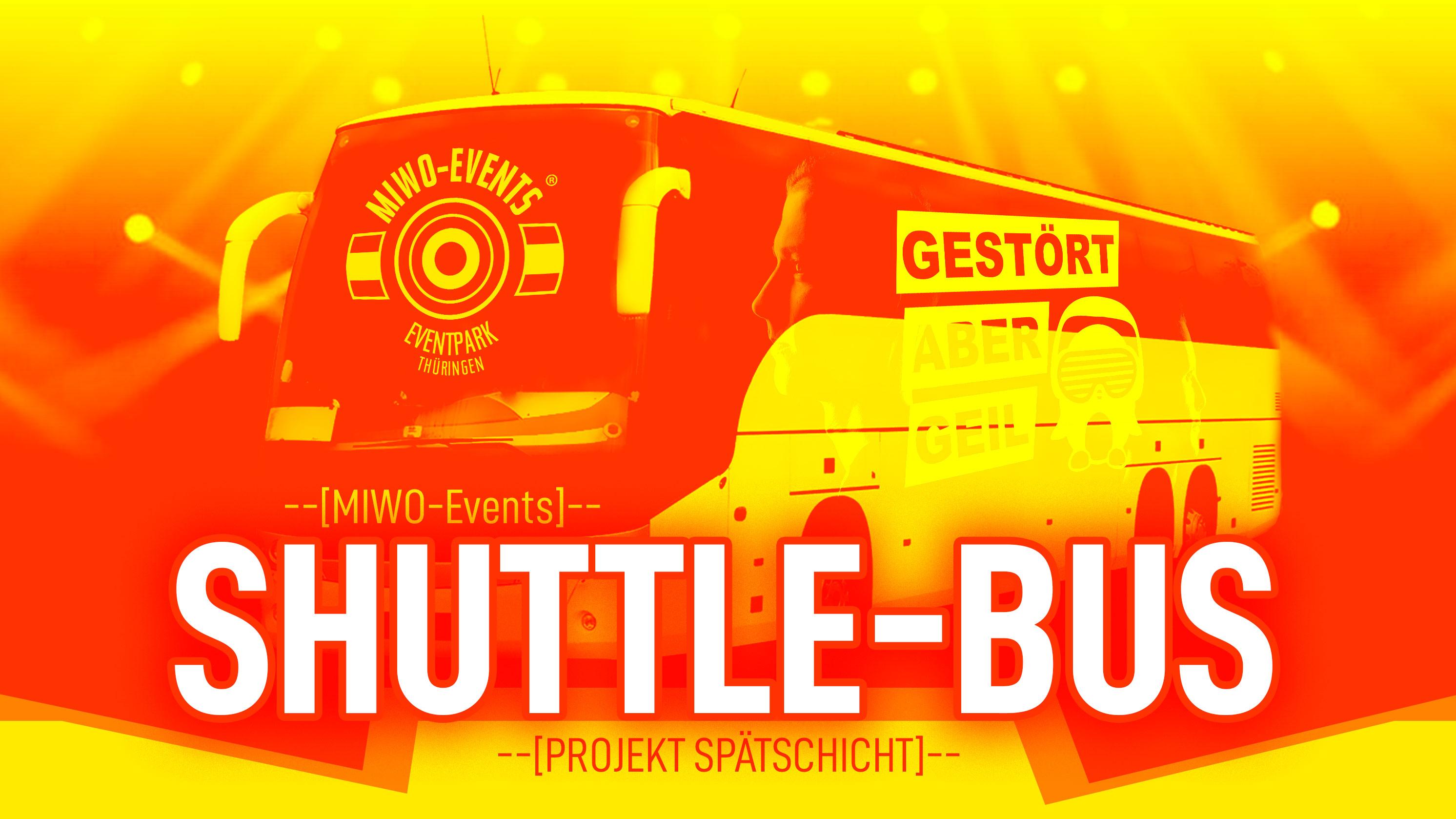 SHUTTLE-BUS, Projekt Spätschicht mit Gestört Aber Geil, MIWO-Events, MIWO-Eventpark Thüringen, Bad Berka, 13.09.2019